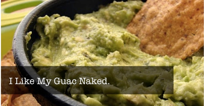 GuacNaked